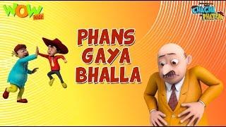 Phans Gaya Bhalla - Chacha Bhatija - 3D Animation Cartoon for Kids| As on Hungama TV