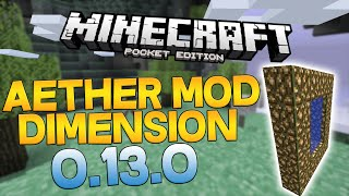 getlinkyoutube.com-Minecraft PE 0.13.0 AETHER DIMENSION MOD! (Pocket Edition)