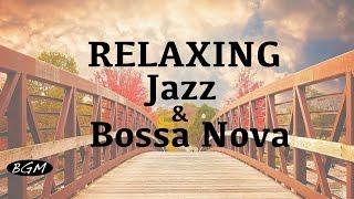 getlinkyoutube.com-Jazz & Bossa Nova Instrumental Music - Relaxing Cafe Music For Study,Work,Sleep - Background Music