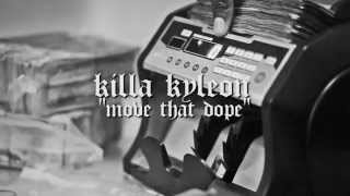 Killa Kyleon - Move That Dope