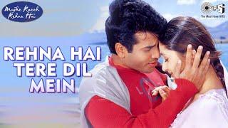 Rehna Hai Tere Dil Mein - Mujhe Kucch Kehna Hai | Kareena & Tusshar | Shekhar Ravjiani