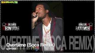 Gyptian - Overtime (Soca Remix)