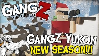 "getlinkyoutube.com-GangZ Unturned Gameplay - ""NEW SEASON ON THE YUKON MAP!!!"" - Unturned PvP Multiplayer"