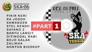 SKA 86 - FULL SONG (Reggae SKA Version) #Part1 width=