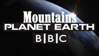 getlinkyoutube.com-BBC Documentary   Plannet Earth Episode 2 : Mountains ( HD Documentary )