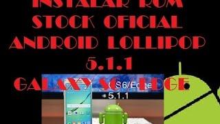 getlinkyoutube.com-INSTALAR ANDROID 5.1.1 LOLLIPOP STOCK OFICIAL - GALAXY S6 /EDGE
