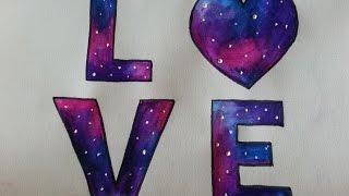 getlinkyoutube.com-Como dibujar/pintar galaxia de Love - Dibujando