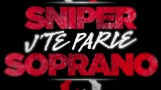 Sniper - J'te parle (ft. Soprano) (Making Of)