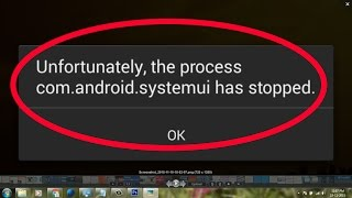getlinkyoutube.com-how to fix unfortunately the process com.android.systemui has stopped