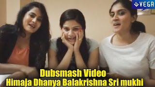 getlinkyoutube.com-Dubsmash Video by Himaja,Danya Balakrishna,Srimukhi