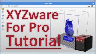 getlinkyoutube.com-XYZware for Pro Tutorial by XYZprinting for Da Vinci Pro 1.0