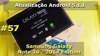 getlinkyoutube.com-Samsung Galaxy Note 10.1 2014 - Atualização Android 5.1.1 Lollipop