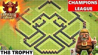 Clash Of Clans | Epic TH8 Champions League Trophy Base 2015! Tricky & Unique Trophy base!