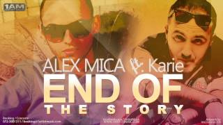 Alex Mica ft. Karie – End of the Story indir