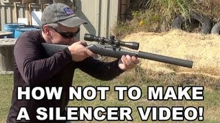 How *Not* to Make A Silencer Video! (Starring Liberty Suppressors)