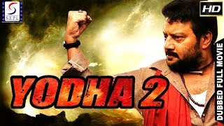 Yoddha 2 l (2018) South Action Film Dubbed In Hindi Full Movie HD l Sai Kumar, Madhu Sarma