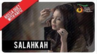 getlinkyoutube.com-Rossa Duet With Hafiz - Salahkah | Official Video Clip