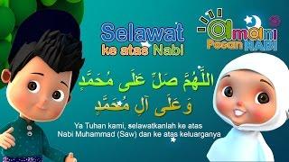 Selawat ke atas Nabi Muhammad S.A.W | Amani & Pesan Nabi