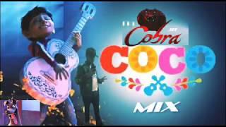 Canciones de coco mix DJ COBRA JR ciudad juarez chihuahua 2017