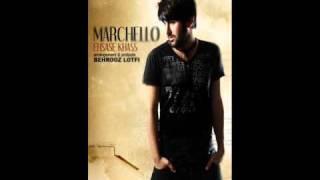 Marchello - Ehsase Khass
