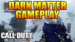 "getlinkyoutube.com-BLACK OPS 3 ""DARK MATTER SECRET CAMO GAMEPLAY"" (All Guns Diamond/Dark Matter CoD BO3)"