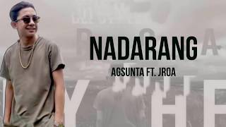 NADARANG - Agsunta ft. Jroa cover (Lyrics)