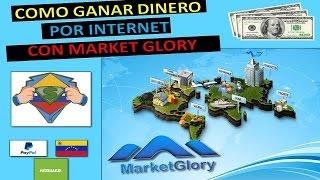 getlinkyoutube.com-MARKETGLORY Estrategia Ganar Dinero por Internet (1). Derrota La Crisis Venezuela