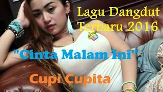 getlinkyoutube.com-Cupi Cupita - Cinta Malam Ini