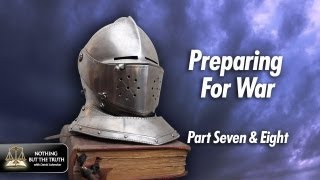 Preparing For War - Parts 7-8