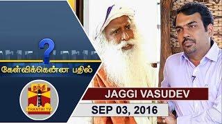 getlinkyoutube.com-(03/09/2016) Kelvikkenna Bathil : Exclusive Interview with Sadhguru Jaggi Vasudev    Thanthi TV
