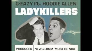 getlinkyoutube.com-G-Eazy - Lady Killers ft. Hoodie Allen