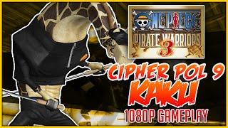 getlinkyoutube.com-ONE PIECE: Pirate Warriors 3 | CP9 Kaku Gameplay「ワンピース 海賊無双3」