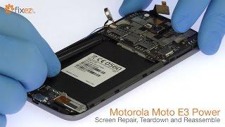 Motorola Moto E3 Power Screen Repair, Teardown and Reassemble - Fixez.com width=