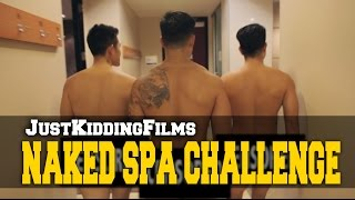 getlinkyoutube.com-Naked Spa Challenge