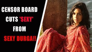 Censor Board Strong Objection to SEXY DURGA Movie | Latest Malayalam Movie 2017