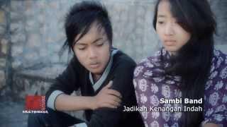 getlinkyoutube.com-Sambi Band - Jadikan Kenangan Indah