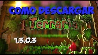 getlinkyoutube.com-Como Descargar Terraria 1.3.0.3 l Mega Full l Tutorial