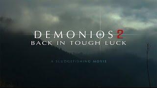 DEMONIOS 2 - back in tough luck [HD]