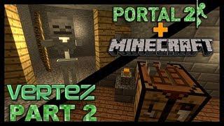getlinkyoutube.com-[#2] Minecraft + Portal 2 - Kopalnia - Vertez