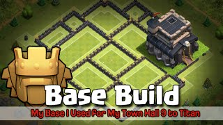 getlinkyoutube.com-Clash of Clans Base Build for Town Hall 9 to Titan TH9