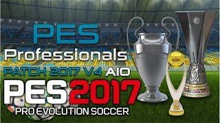 getlinkyoutube.com-PES Professionals Patch 2017 V1 + FIX CRASH 2.0 (Transfers + Graphic + 41 Stadiums) TORRENT