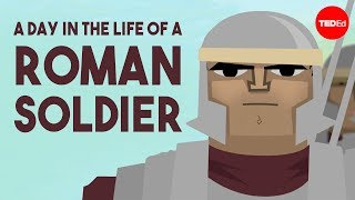 A day in the life of a Roman soldier - Robert Garland width=