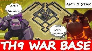 Clash Of Clans | TH9 ANTI 2 / 3 STAR WAR BASE | ANTI GOWIPE / LAVALOONION
