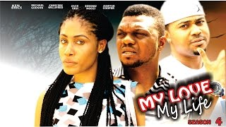 getlinkyoutube.com-My Love My Life Season 4  - Latest 2016 Nigerian Nollywood Movie