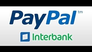 Interbank y Paypal / YA puedes retirar tu dinero en Perú / 2015