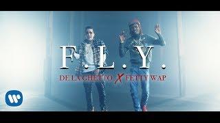 De La Ghetto - F.L.Y. feat. Fetty Wap   Official Video