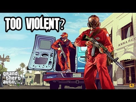 Grand Theft Auto 5: TOO VIOLENT FOR AMERICA?!