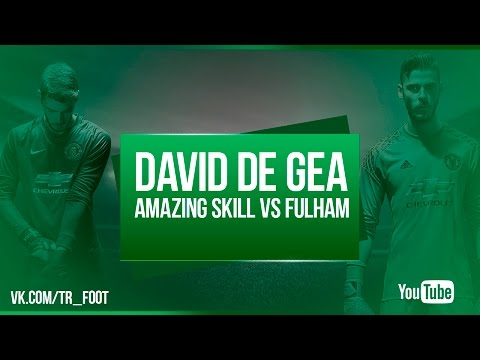 David De Gea Amazing Skill  Manchester United vs Fulham
