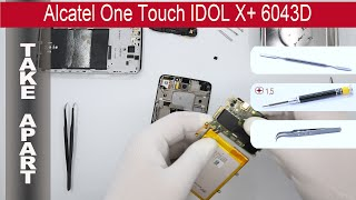 getlinkyoutube.com-How to disassemble 📱 Alcatel One Touch IDOL X+ 6043D, Take Apart, Tutorial