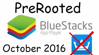 getlinkyoutube.com-PreRooted Bluestacks: October 2016 [Easy!]